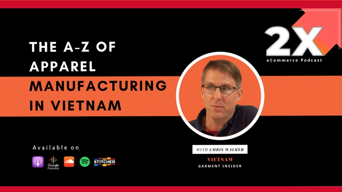 Apparel Manufacturing Vietnam Podcast